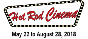 Hot Rod Cinema Returns this Summer!!